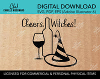 Cheers, Witches - Wine, SVG - INSTANT Digital Download