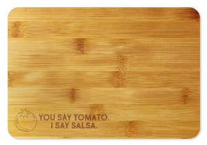 Bamboo Cutting Board / Wine and Cheese Tray - You Say Tomato I Say Salsa