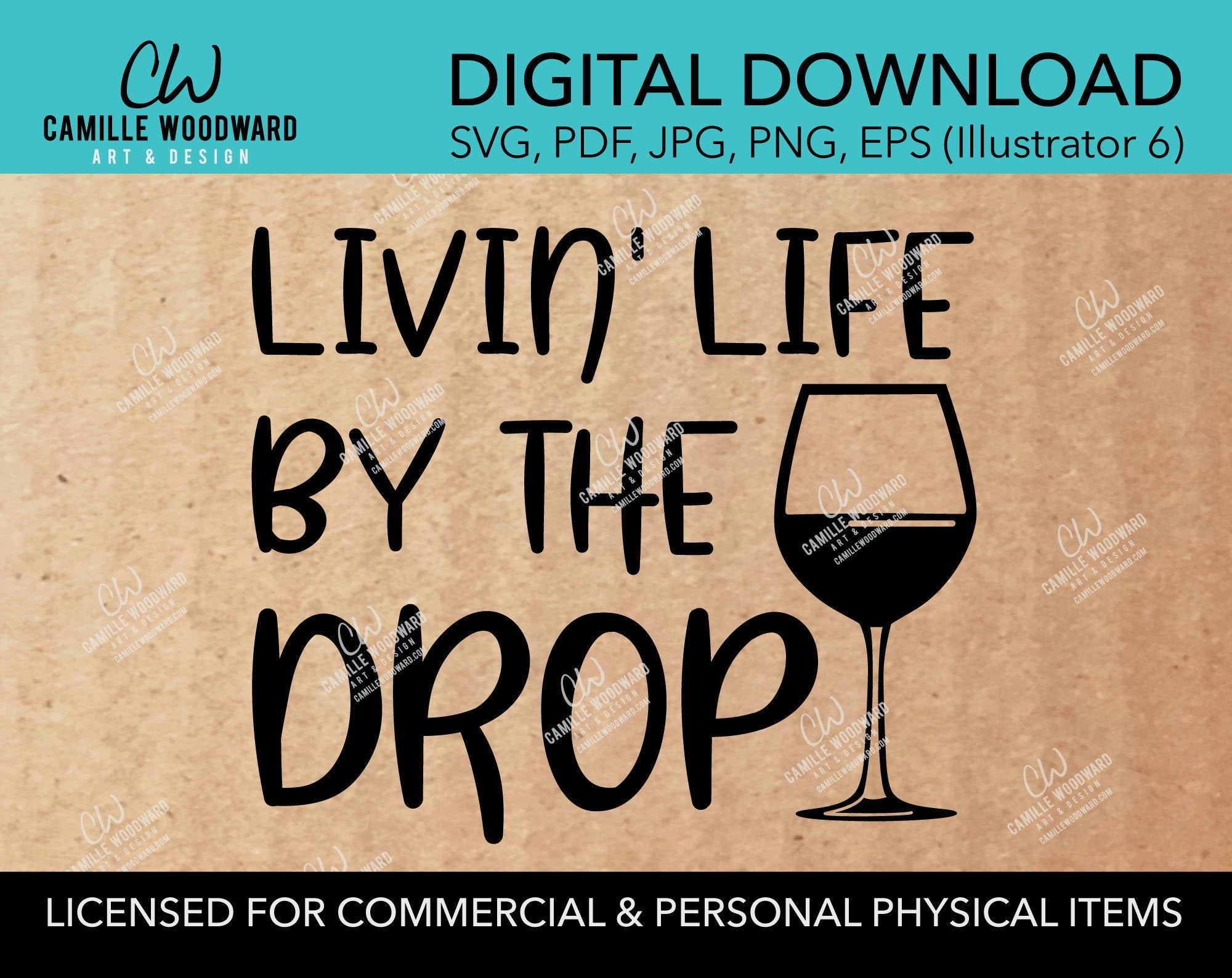 Livin' Life By The Drop, SVG - INSTANT Digital Download