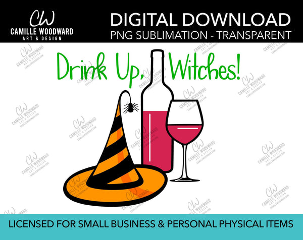 Drink Up Witches, PNG - Sublimation Digital Download