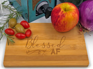 Blessed AF Cheese Snack Tray / Cutting Board Engraved Bamboo