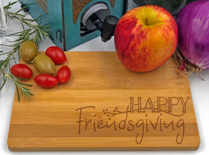 Friendsgiving Cheese Snack Tray / Cutting Board Engraved Bamboo