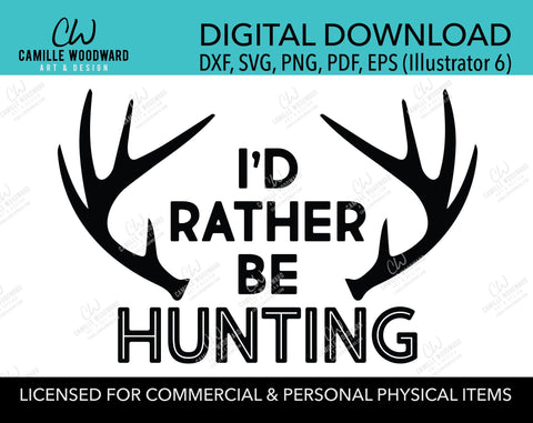 I'd Rather Be Hunting SVG, Deer Hunter PNG, Funny Hunting Life, Cricut Cut File, Black & White - Digital Download Transparent