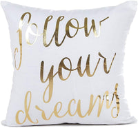 4TH Emotion Gold Follow Your Dreams Inspirational Quotes Throw Pillow Case Cushion Cover Cotton Polyester 18x18 Inches for Sofa Couch