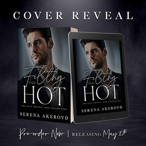 Cover Reveal: FILTHY HOT by Serena Akeroyd