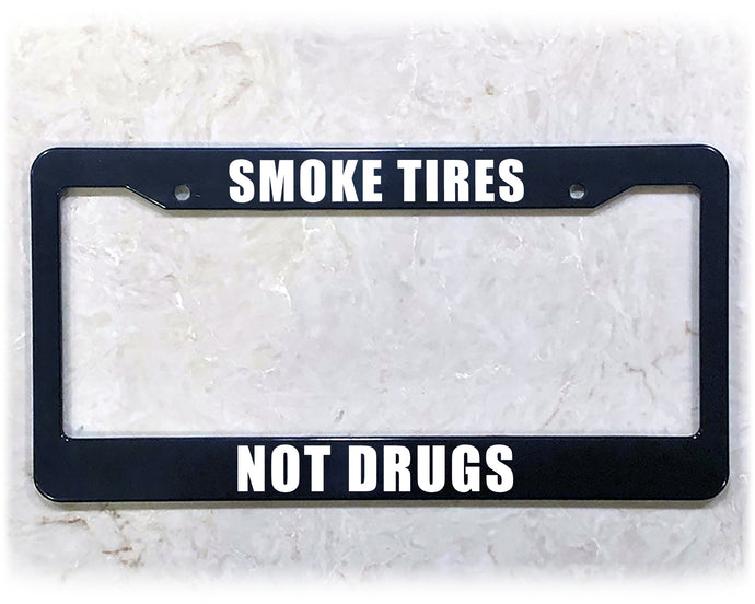 SMOKE TIRES | License Plate Frame