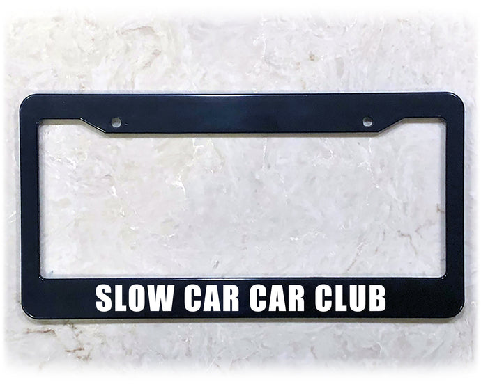 SLOW CAR CAR CLUB | License Plate Frame
