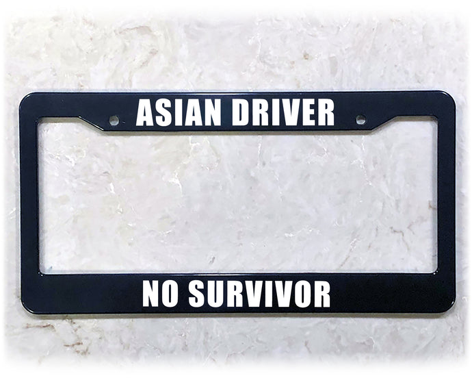 ASIAN DRIVER | License Plate Frame