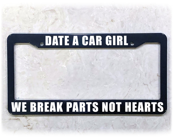 DATE CAR GIRLS | License Plate Frame