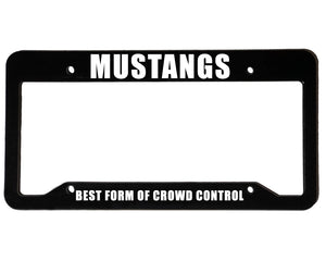 CROWD CONTROL <br> Custom <br> License Plate Frame