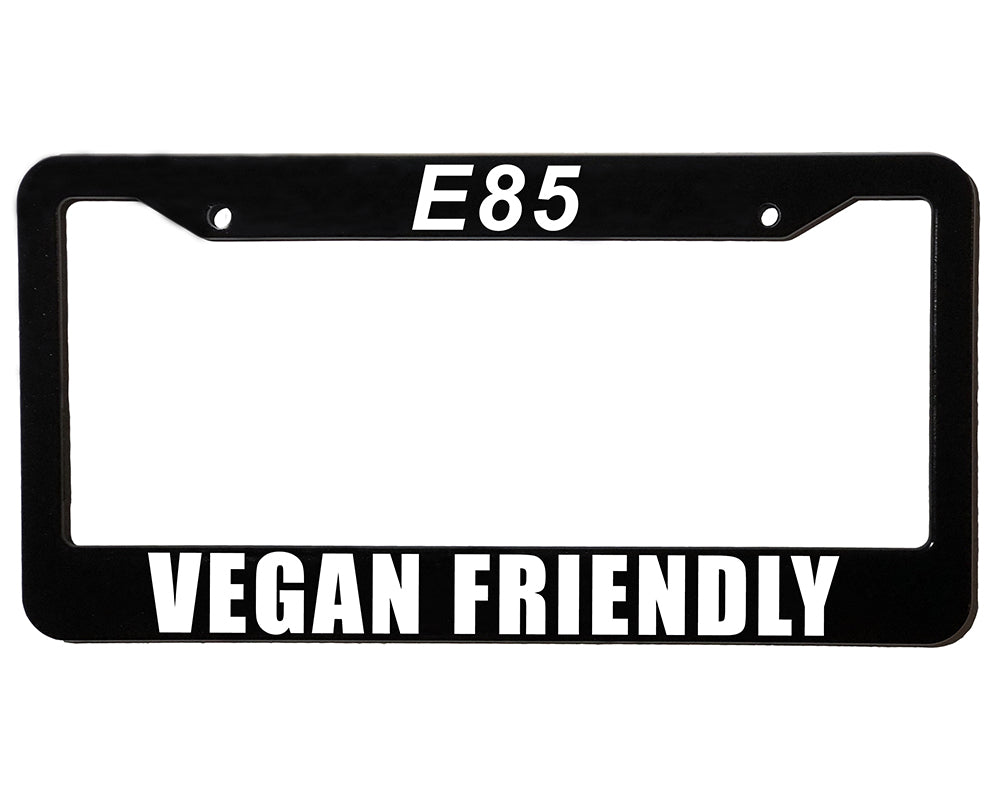 E85 VEGAN FRIENDLY Meme Inspired License Plate Frame