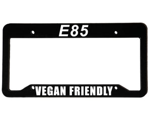 E85 VEGAN FRIENDLY <br> Meme Inspired <br> License Plate Frame