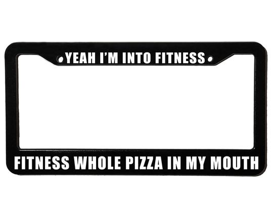 FITNESS PIZZA <br> Custom <br> License Plate Frame