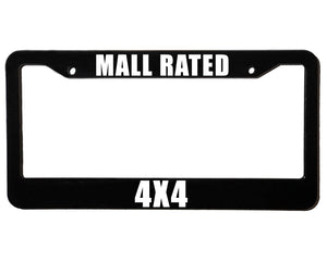 MALL RATED 4X4 <br> Custom <br> License Plate Frame