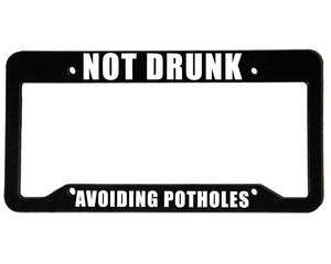NOT DRUNK <br> Meme Inspired <br> License Plate Frame