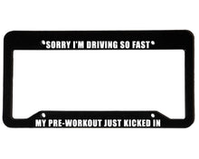 Load image into Gallery viewer, PRE-WORKOUT<br> Meme Inspired <br> License Plate Frame