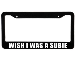 WISH I WAS A SUBIE <br> Custom <br> License Plate Frame