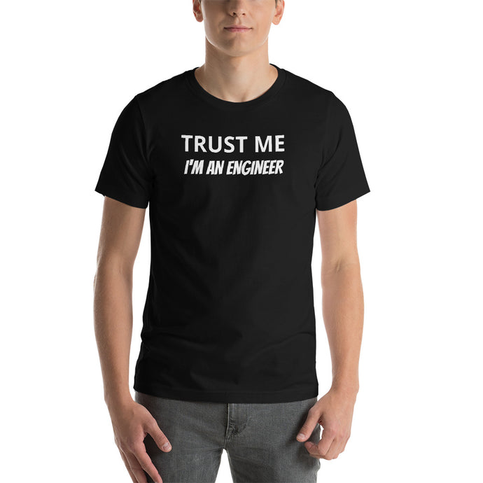 Man Wearing TRUST ME I'M AN ENGINEER T-Shirt in Black with White Text, APPAREL & ACCESSORIES