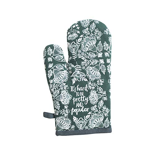 June Clever: It's Hard to Be Pretty and Popular, Funny Oven Mitt, Boutique Pot Holder, Good Humor Oven Gloves for Entertaining-Green/White