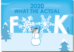 1007 What the Actual F**K (Seasonal card)