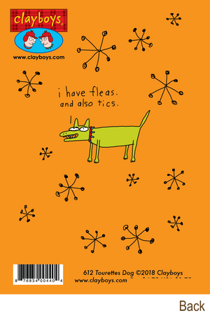 612 Tourettes Dog (Birthday Card)