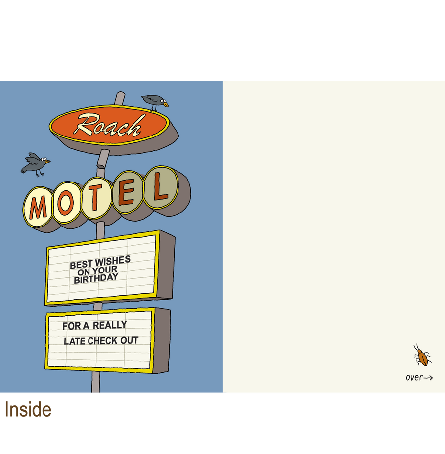 745 Roach Motel (Birthday Card)