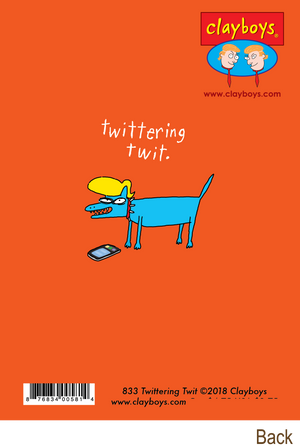 833 Twittering Twit (Birthday Card)