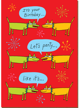 834 Party Like It's... (Birthday Card)