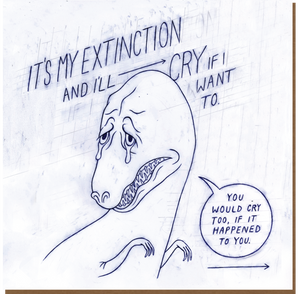 972 It's My Extinction (blank notecard)
