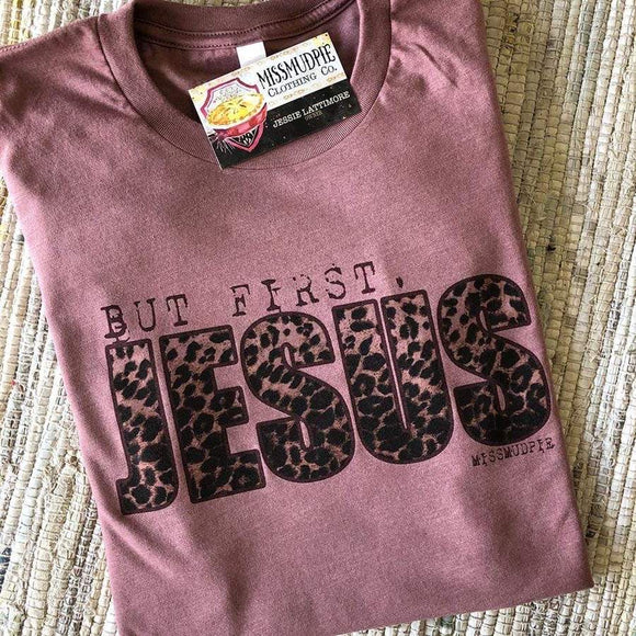 But First Jesus Graphic Tee