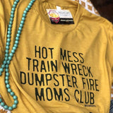 Hot Mess Mom Club Graphic Tee