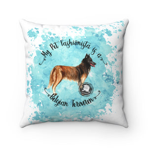 Belgian Tervuren Pet Fashionista Square Pillow