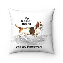 Load image into Gallery viewer, My Basset Hound Ate My Homework Square Pillow