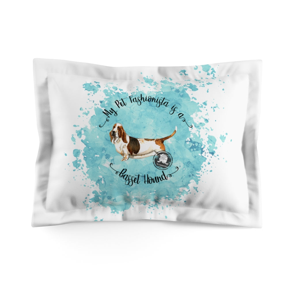 Basset Hound Pet Fashionista Pillow Sham