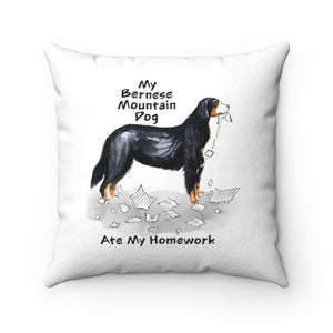 My Bernese Mountain Dog Ate My Homework Square Pillow
