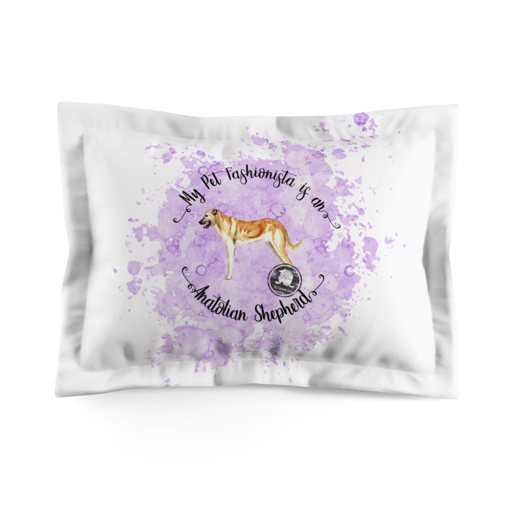 Anatolian Shepherd Dog Pet Fashionista Pillow Sham