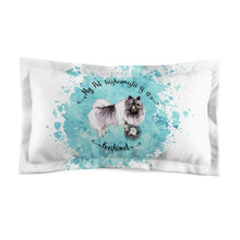 Load image into Gallery viewer, Keeshond Pet Fashionista Pillow Sham