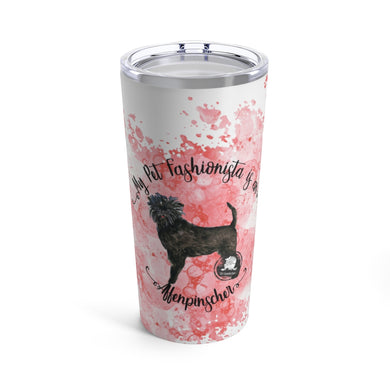 Affenpinscher Pet Fashionista Tumbler