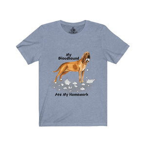 My Bloodhound Ate My Homework Unisex Jersey Short Sleeve Tee