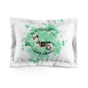 Swedish Vallhund Pet Fashionista Pillow Sham
