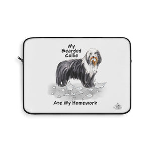 My Bearded Collie Ate My Homework Laptop Sleeve
