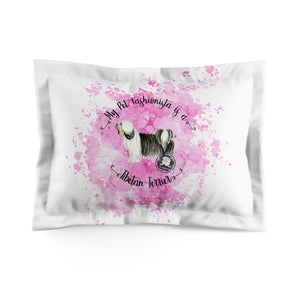 Tibetan Terrier Pet Fashionista Pillow Sham