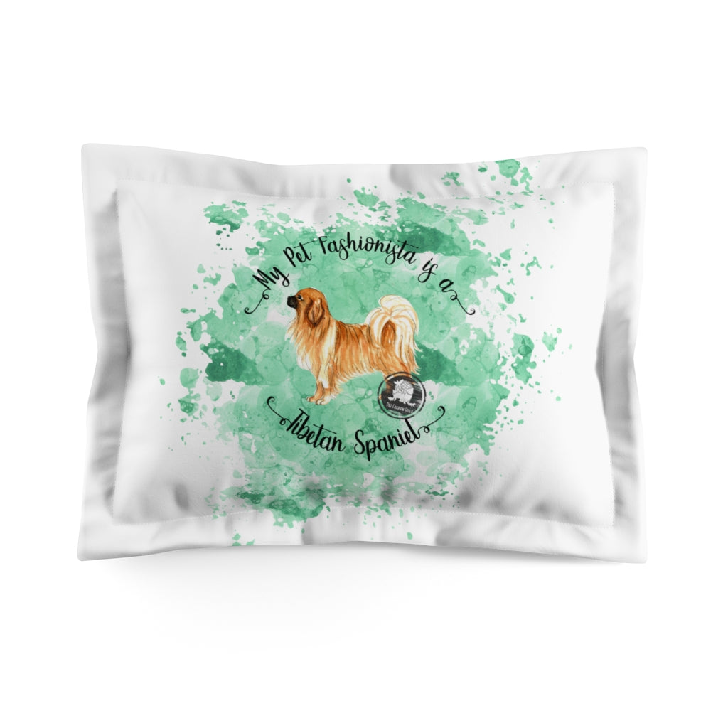 Tibetan Spaniel Pet Fashionista Pillow Sham