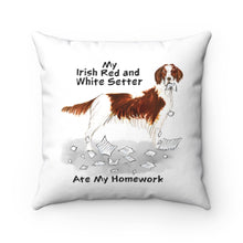 Load image into Gallery viewer, My Irish Red and White Setter Ate My Homework Square Pillow