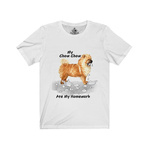 My Chow Chow Ate My Homework Unisex Jersey Short Sleeve Tee