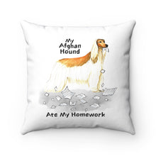 Load image into Gallery viewer, My Afghan Hound Ate My Homework Square Pillow