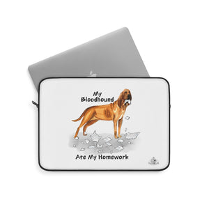 My Bloodhound Ate My Homework Laptop Sleeve