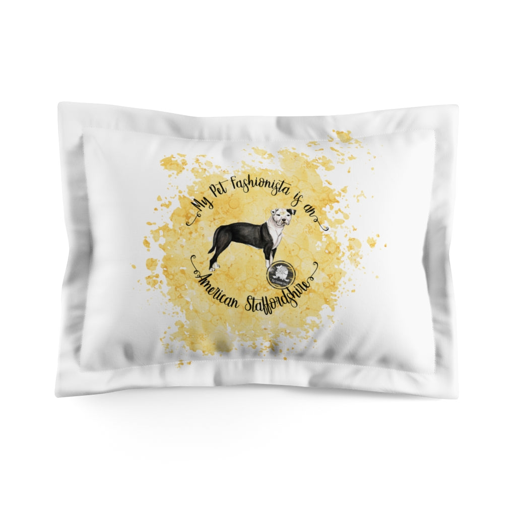 American Staffordshire Pet Fashionista Pillow Sham