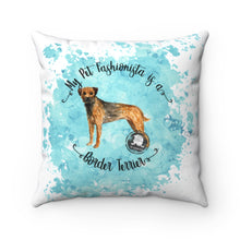 Load image into Gallery viewer, Border Terrier Pet Fashionista Square Pillow