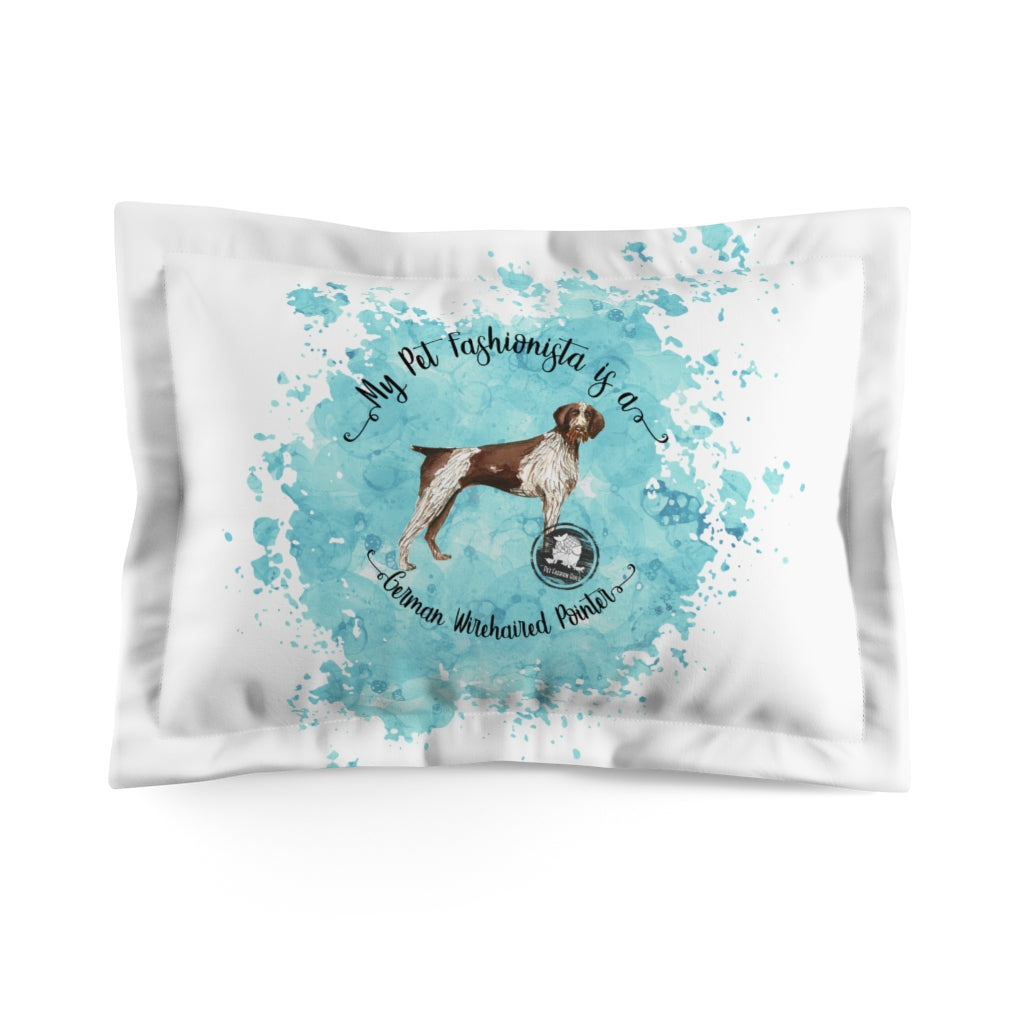 German Wirehaired Pointer Pet Fashionista Pillow Sham